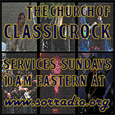 The Church of Classic Rock, Sundays 10am-12pm Eastern
